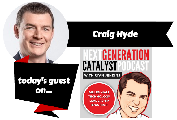 Next Generation Catalyst Podcast with Craig Hyde