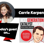 NGC #019: DELIGHT YOUR CUSTOMERS AND CREATE AN IRRESISTIBLE BRAND BY LEVERAGING SOCIAL MEDIA WITH CARRIE KERPEN [PODCAST]