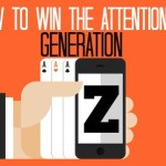 TIPS & TRENDS TO WIN THE ATTENTION OF GENERATION Z [INFOGRAPHIC]