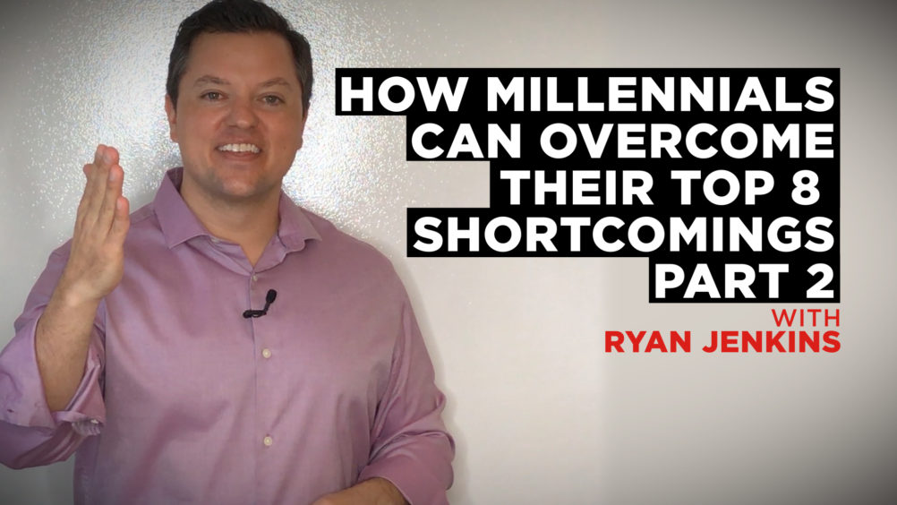 How Millennials Can Overcome Their Top 8 Shortcomings (Part 2)