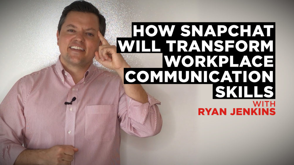 How Snapchat will Transform Workplace Communication Skills